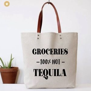 Groceries 100% NOT Tequila tote bag